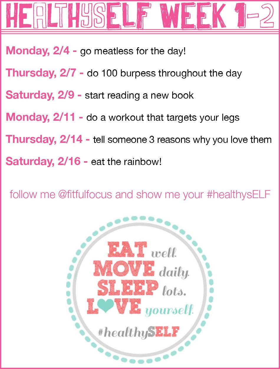#healthysELF challenge weeks 1-2
