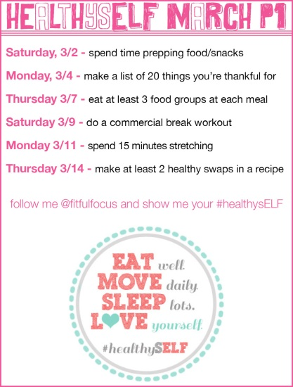 HealthysELF March Part 1 via Fitful Focus