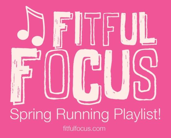 Spring Running Playlist via Fitful Focus