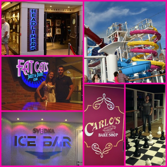 A few views from around the ship: Headliners comedy club, Fat Cats Jazz & Blues club, Ice Bar, water slides, Carlo's Bakery, giant chess!